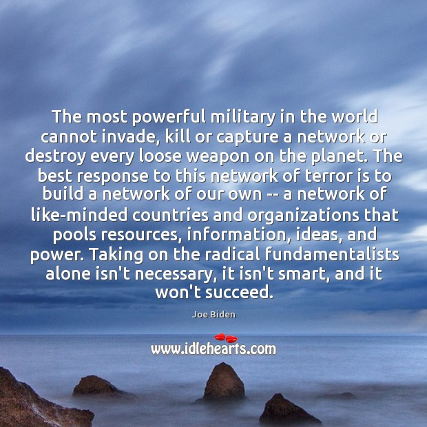 The most powerful military in the world cannot invade, kill or capture Image