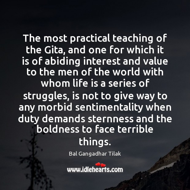 The most practical teaching of the Gita, and one for which it Boldness Quotes Image
