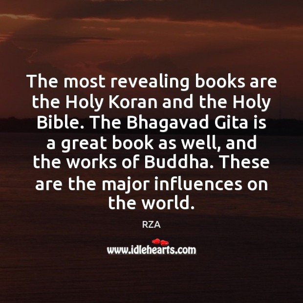 Image, The most revealing books are the Holy Koran and the Holy Bible.