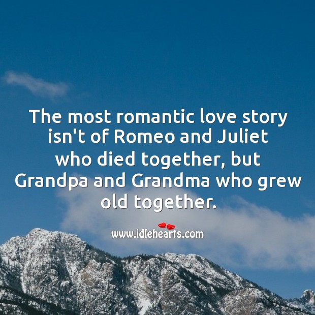 Image, The most romantic love story isn't of romeo and juliet who died together.