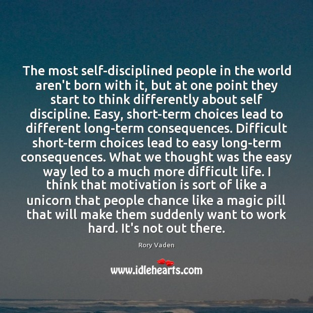 Image, The most self-disciplined people in the world aren't born with it, but