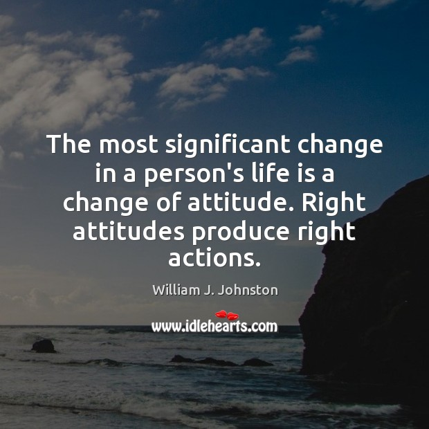 Image, The most significant change in a person's life is a change of