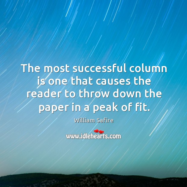 Image, The most successful column is one that causes the reader to throw