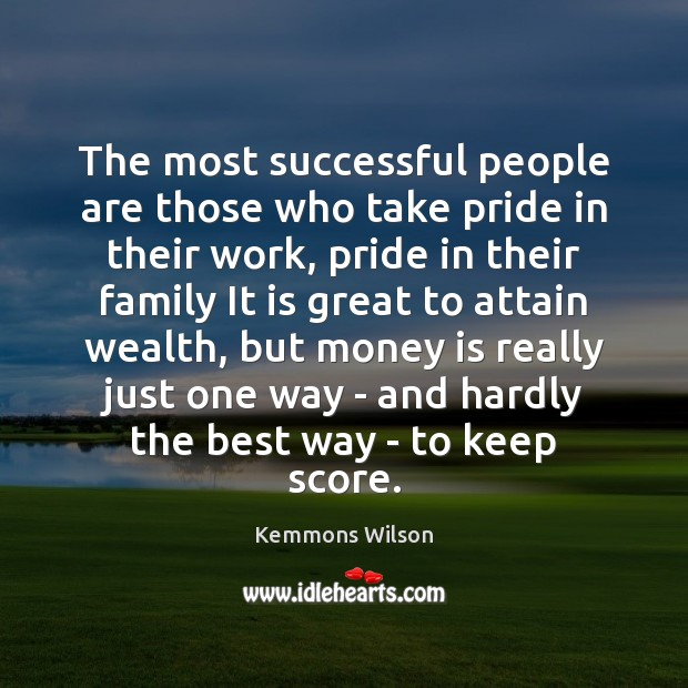 The most successful people are those who take pride in their work, Image