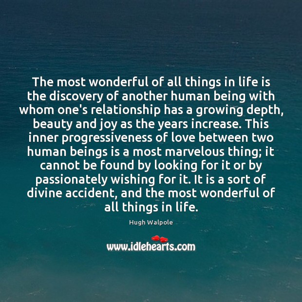 Image, The most wonderful of all things in life is the discovery of