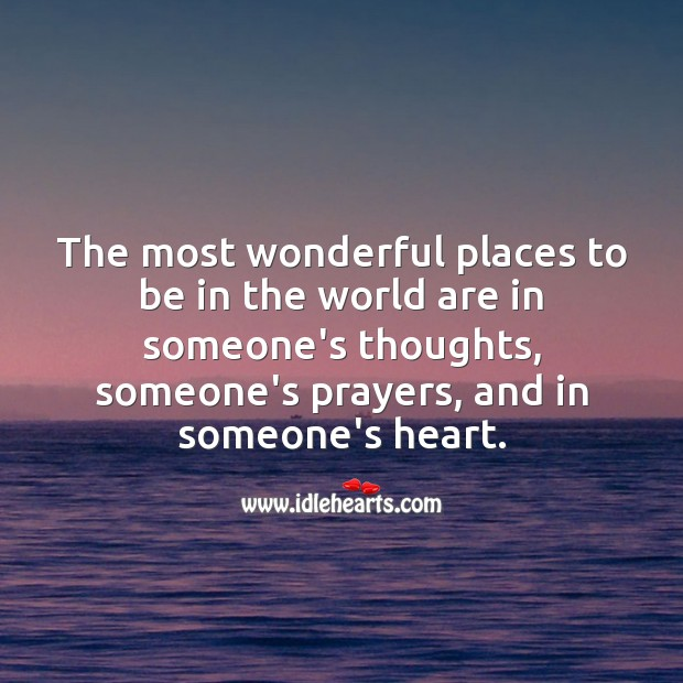 The most wonderful places to be in the world. Beautiful Love Quotes Image