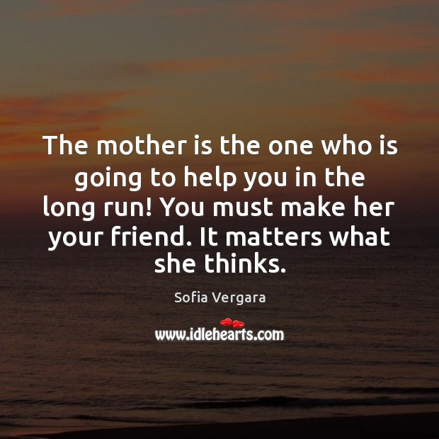 The mother is the one who is going to help you in Image