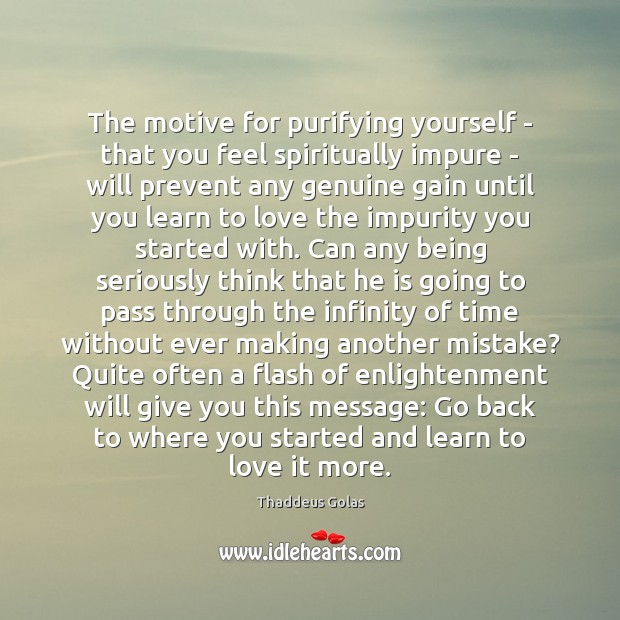 Image, The motive for purifying yourself – that you feel spiritually impure –