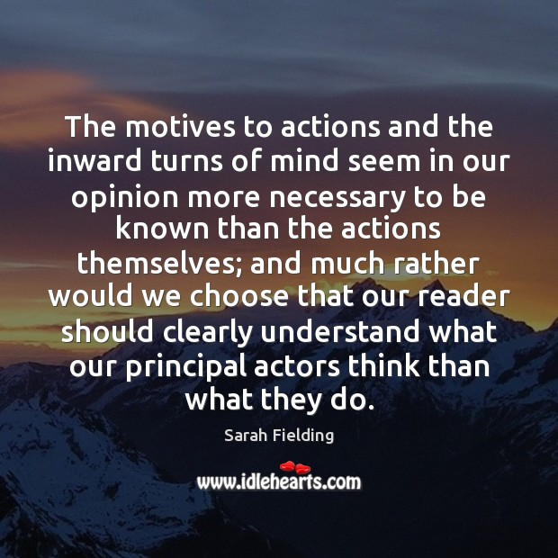 The motives to actions and the inward turns of mind seem in Image