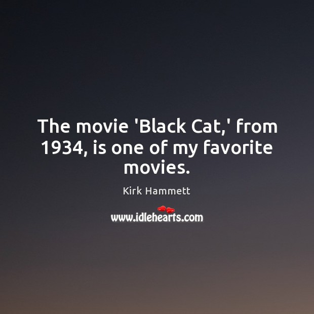 Image, The movie 'Black Cat,' from 1934, is one of my favorite movies.