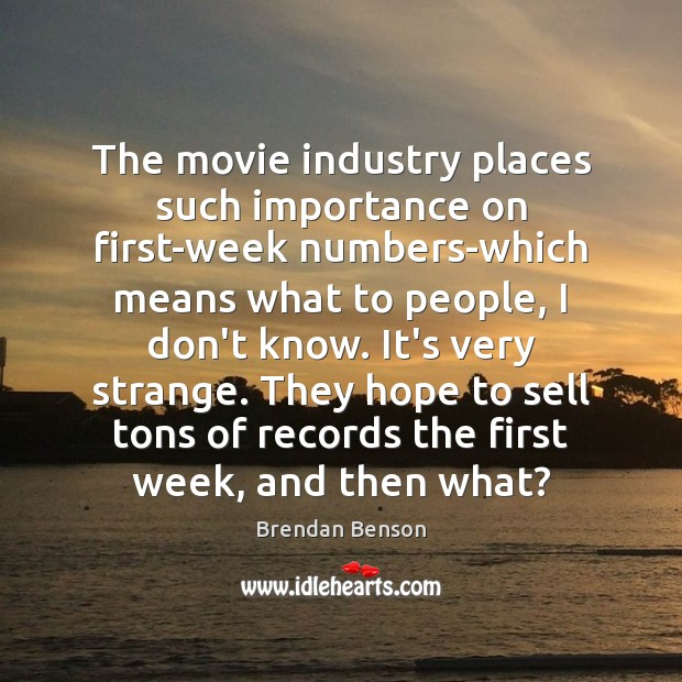 Image, The movie industry places such importance on first-week numbers-which means what to