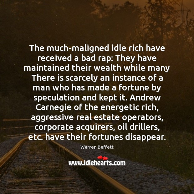 Image, The much-maligned idle rich have received a bad rap: They have maintained