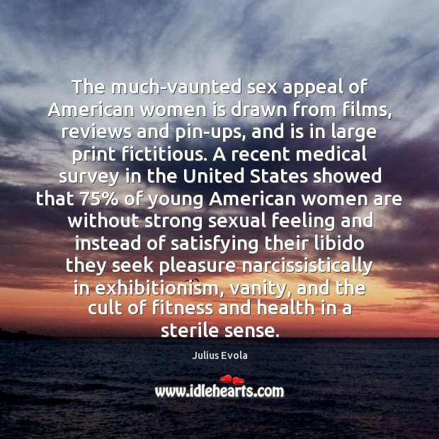 The much-vaunted sex appeal of American women is drawn from films, reviews Fitness Quotes Image