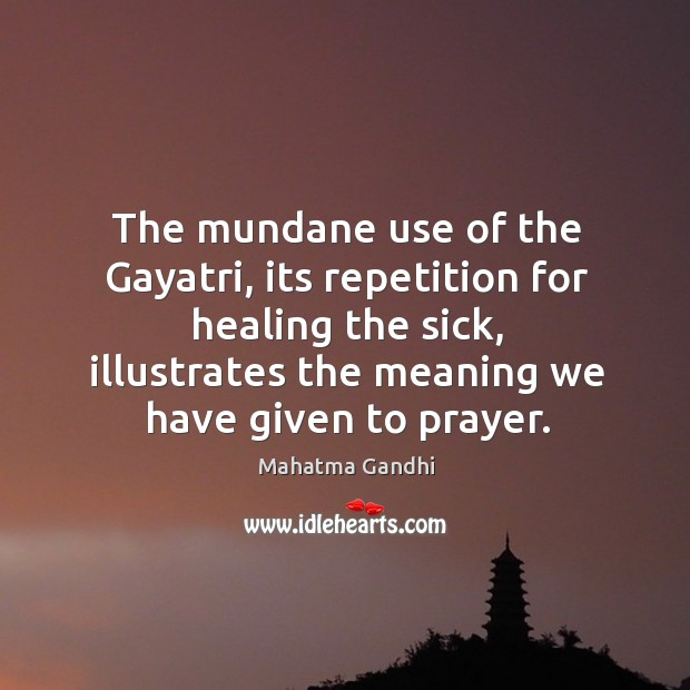 The mundane use of the Gayatri, its repetition for healing the sick, Image