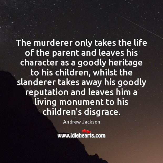 Image, The murderer only takes the life of the parent and leaves his