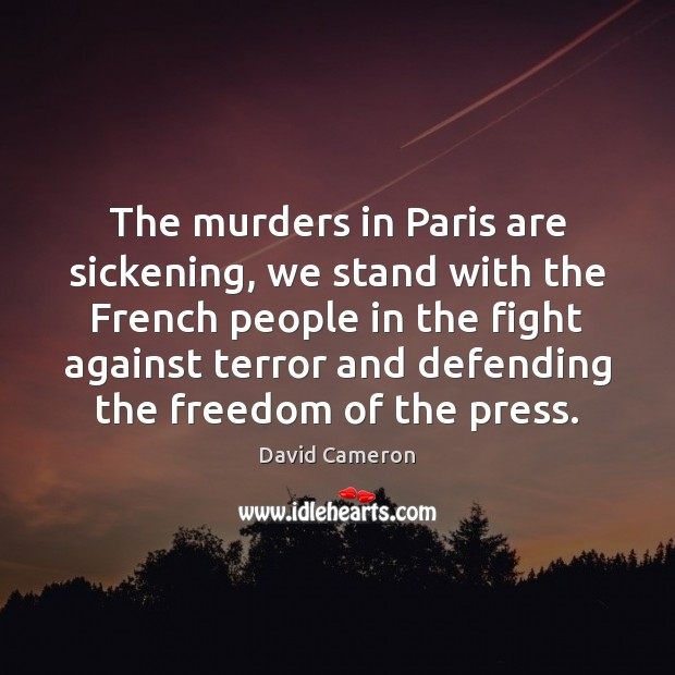 Image, The murders in Paris are sickening, we stand with the French people