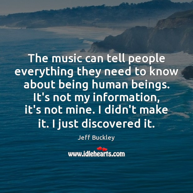 The music can tell people everything they need to know about being Image