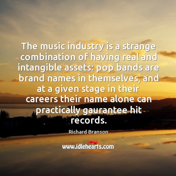 The music industry is a strange combination of having real and intangible assets: Image