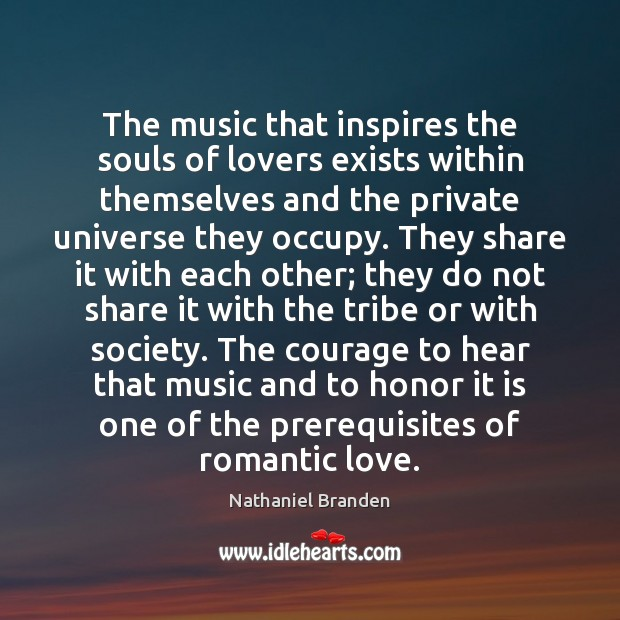 The music that inspires the souls of lovers exists within themselves and Romantic Love Quotes Image