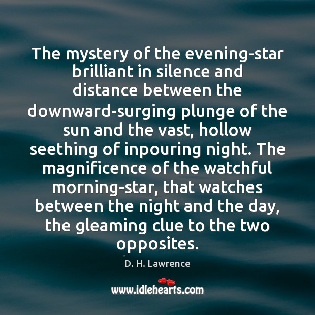 The mystery of the evening-star brilliant in silence and distance between the Image