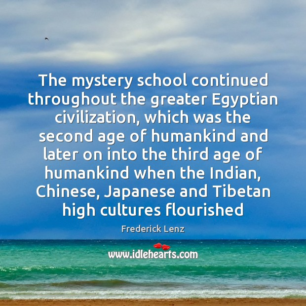 Image, The mystery school continued throughout the greater Egyptian civilization, which was the