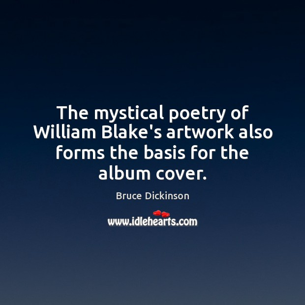 Image, The mystical poetry of William Blake's artwork also forms the basis for the album cover.