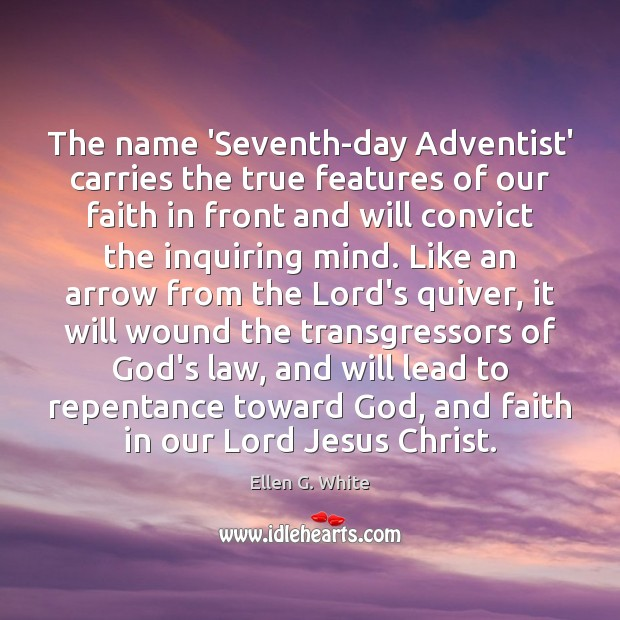 Image, The name 'Seventh-day Adventist' carries the true features of our faith in