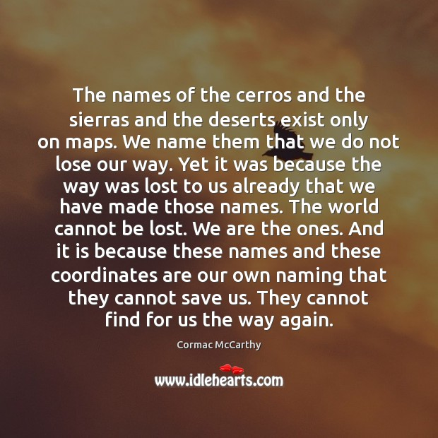 Image, The names of the cerros and the sierras and the deserts exist