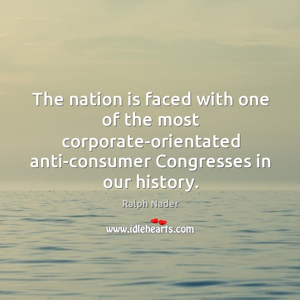 Image, The nation is faced with one of the most corporate-orientated anti-consumer Congresses