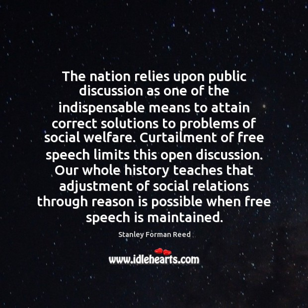 The nation relies upon public discussion as one of the indispensable means Image