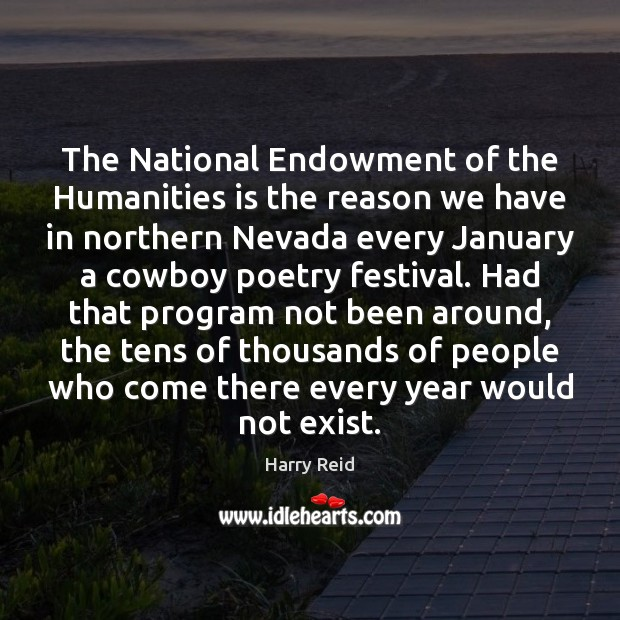The National Endowment of the Humanities is the reason we have in Image