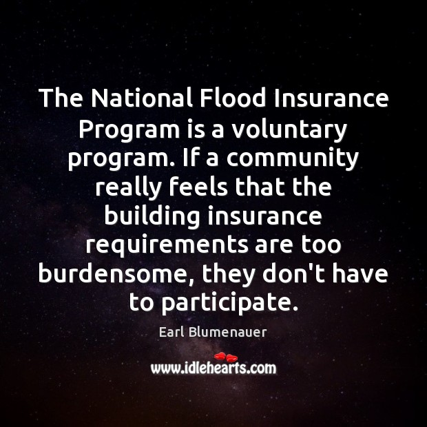 The National Flood Insurance Program is a voluntary program. If a community Image
