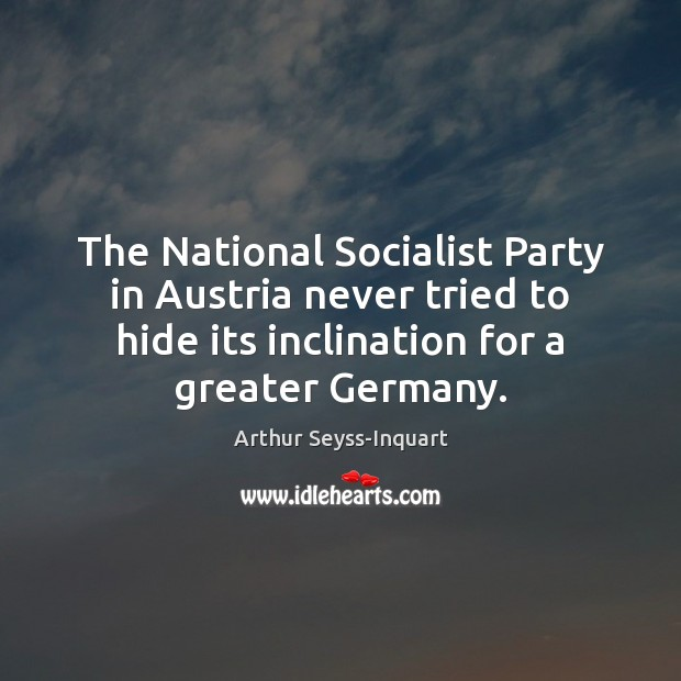 Image, The National Socialist Party in Austria never tried to hide its inclination