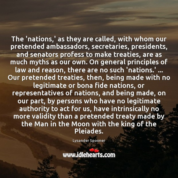 The 'nations,' as they are called, with whom our pretended ambassadors, Image