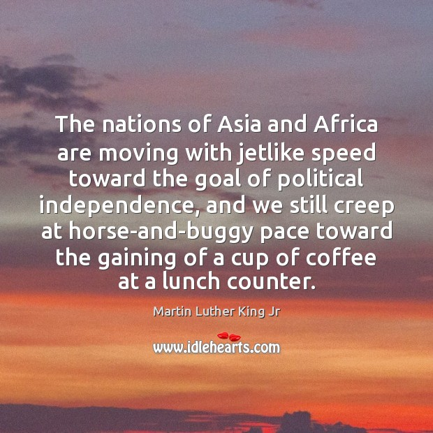 The nations of Asia and Africa are moving with jetlike speed toward Image