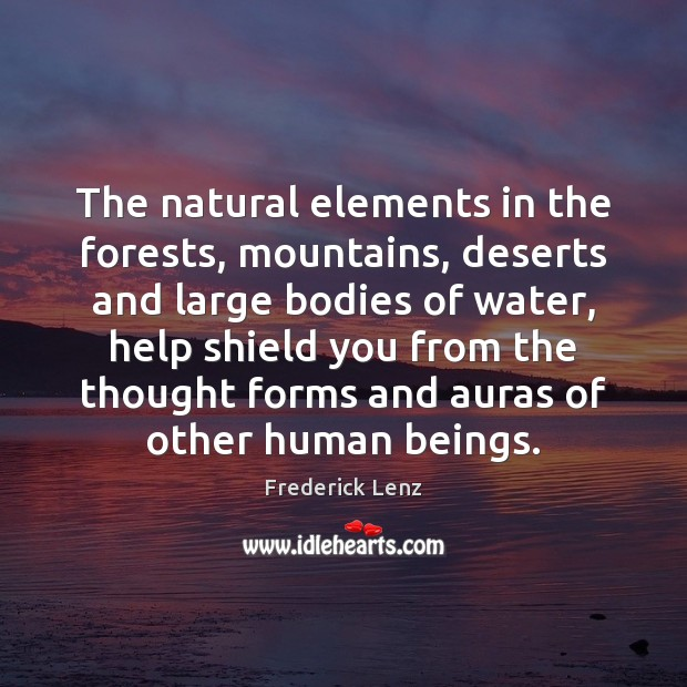 Image, The natural elements in the forests, mountains, deserts and large bodies of