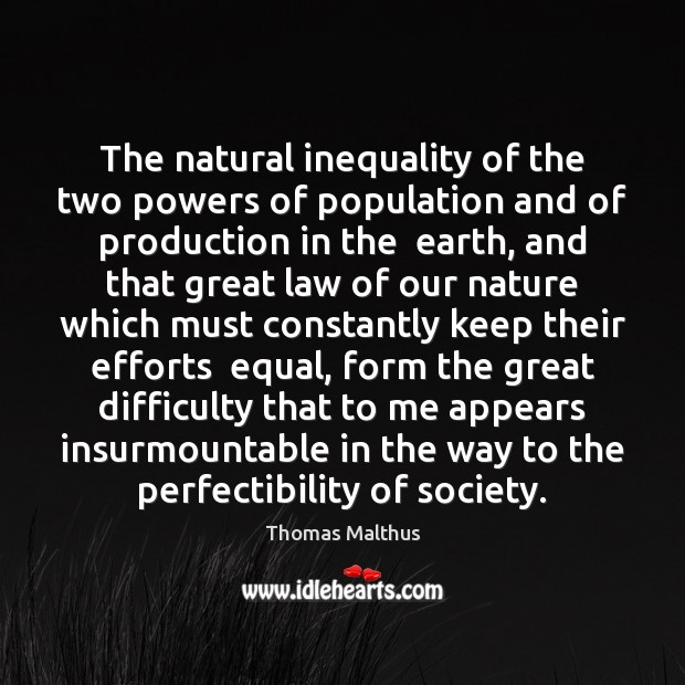 The natural inequality of the two powers of population and of production Image
