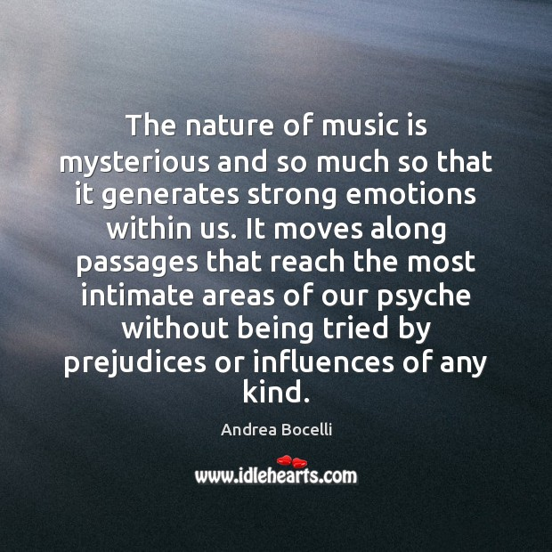 The nature of music is mysterious and so much so that it Image
