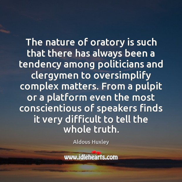 Image, The nature of oratory is such that there has always been a