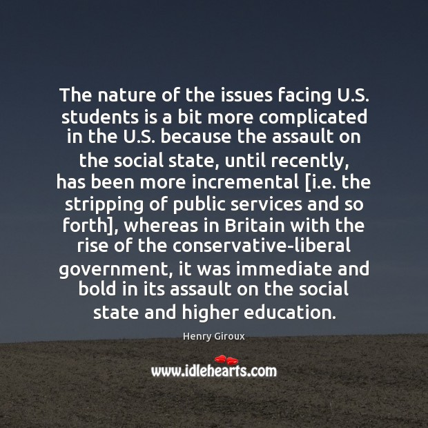 The nature of the issues facing U.S. students is a bit Student Quotes Image
