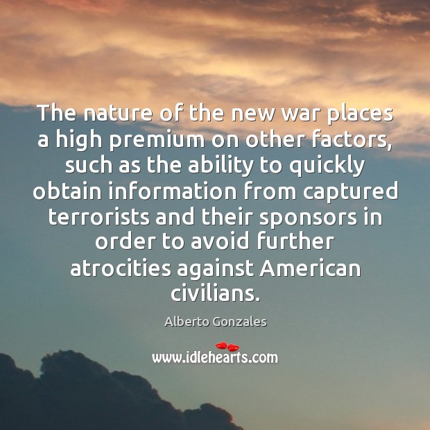 Image, The nature of the new war places a high premium on other