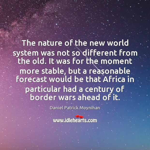 Image, The nature of the new world system was not so different from