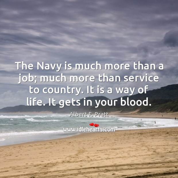 Image, The Navy is much more than a job; much more than service