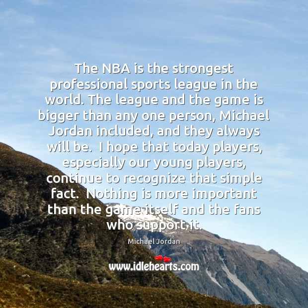 The NBA is the strongest professional sports league in the world. The Image