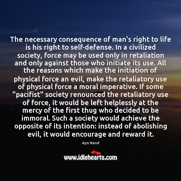 Image, The necessary consequence of man's right to life is his right to