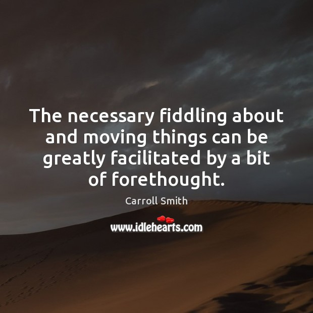 The necessary fiddling about and moving things can be greatly facilitated by Image