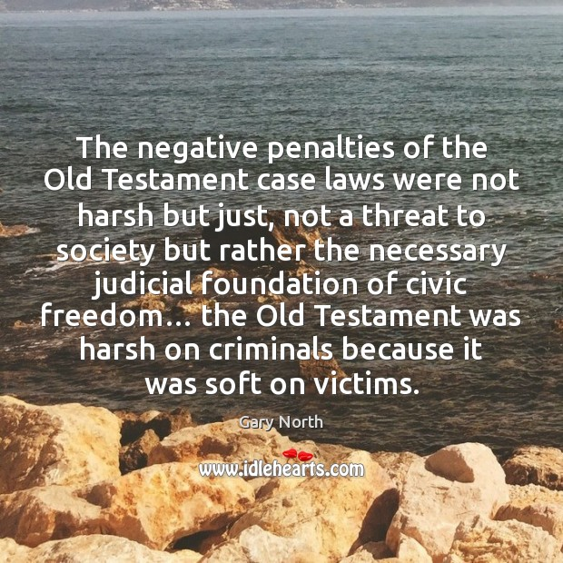 Image, The negative penalties of the Old Testament case laws were not harsh