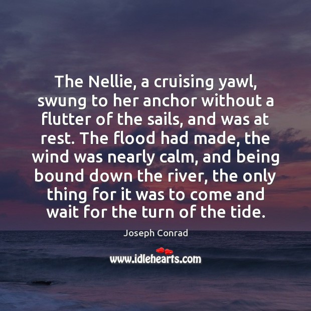 Image, The Nellie, a cruising yawl, swung to her anchor without a flutter