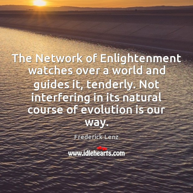 The Network of Enlightenment watches over a world and guides it, tenderly. Image