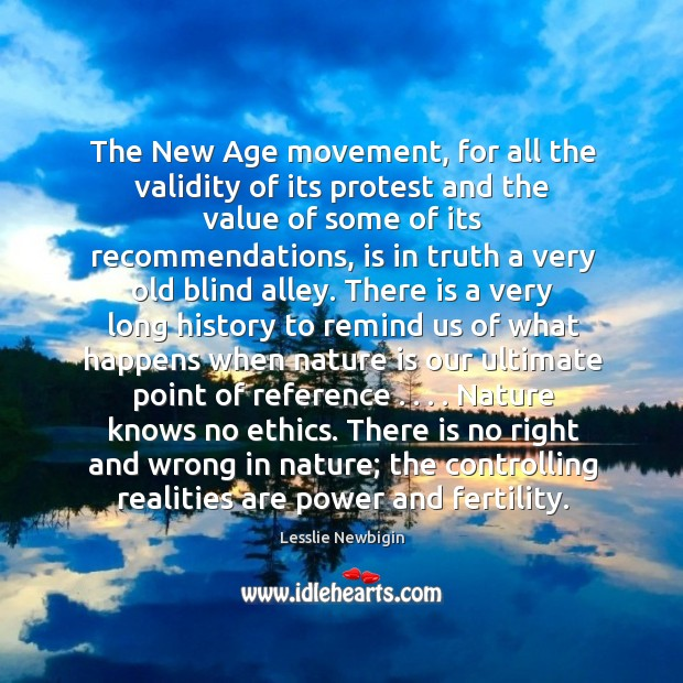 The New Age movement, for all the validity of its protest and Image